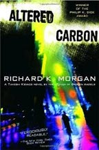 Altered Carbon by Richard K. Morgan front cover