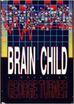 Brain Child by George Turner, cover