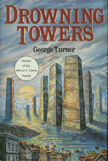 Drowning Towers by George Turner, cover
