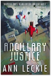 Ancillary Justice, by Ann Leckie front cover