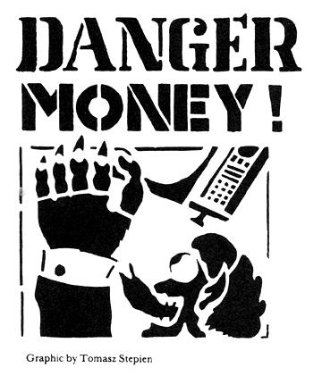 """Danger Money"" graphic by Tomasz Stepien"