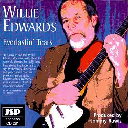 "Willie Edwards, ""Everlastin' Tears"""