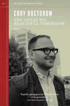 The great big beautiful tomorrow, by Cory Doctorow front cover
