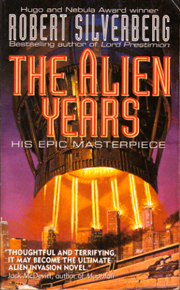 Robert Silverberg's The Alien Years