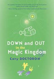 Down and Out in the Magic Kingdom, by Cory Doctorow front cover