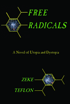 Free Radicals, by Zeke Teflon front cover